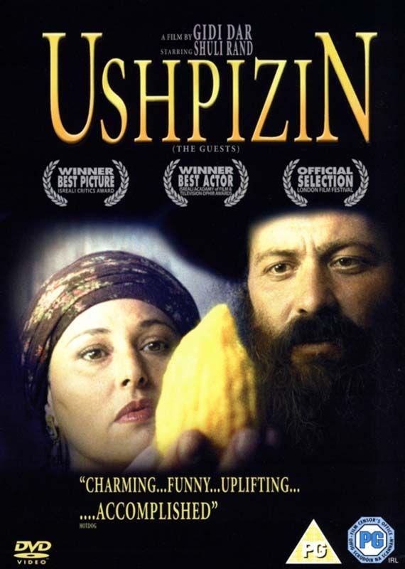 Ushpizin (2004) Una película Israelí, dirigida por Gidi Dar. Moshe y Mali Bellanga, quieren ser bendecidos con un hijo, pero durante la festividad del Sucot, el matrimonio deberá demostrar su fe. Tradición pura plasmada en pantalla