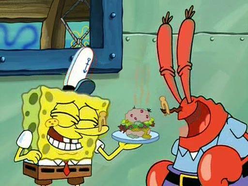 SpongeBob: I call it the 'Nasty Patty'. [both laugh]