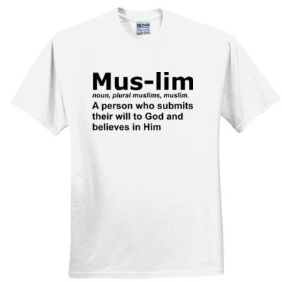 78a18127e Muslim definition t shirt   ISLAM   T shirt, Shirts, Mens tops