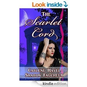 The Scarlet Cord, by Carlene Havel and Sharon Faucheux