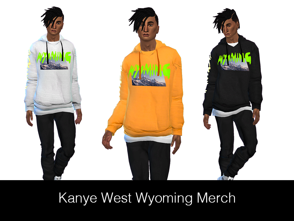 Streetwear For Sims 4 Hypesim Kanye West Wyoming Merch Hoodie Get The Kanye West Mens Outfits Sims 4