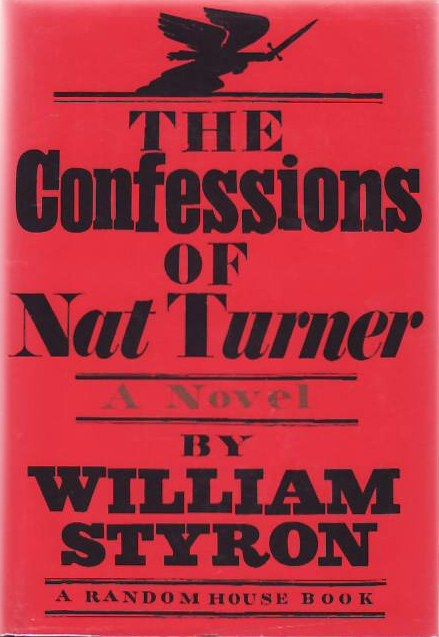 THE CONFESSIONS OF NAT TURNER by William Styron
