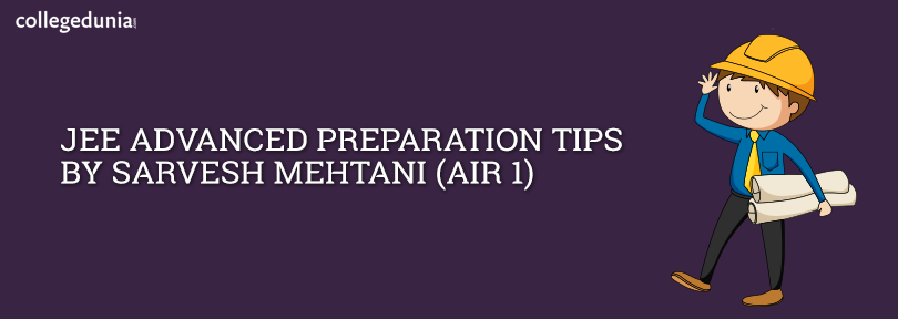 Jee Main Preparation Tips By Sarvesh Mehtani Maine Engineering Colleges In India Engineering Colleges