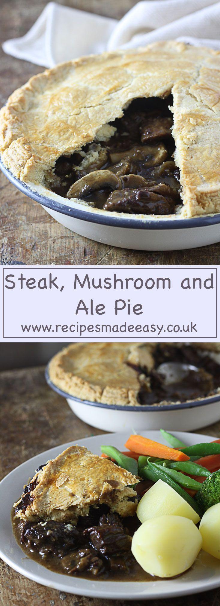 Steak, Mushroom and Ale Pie | Recipe | Steak and ale, Ale ...