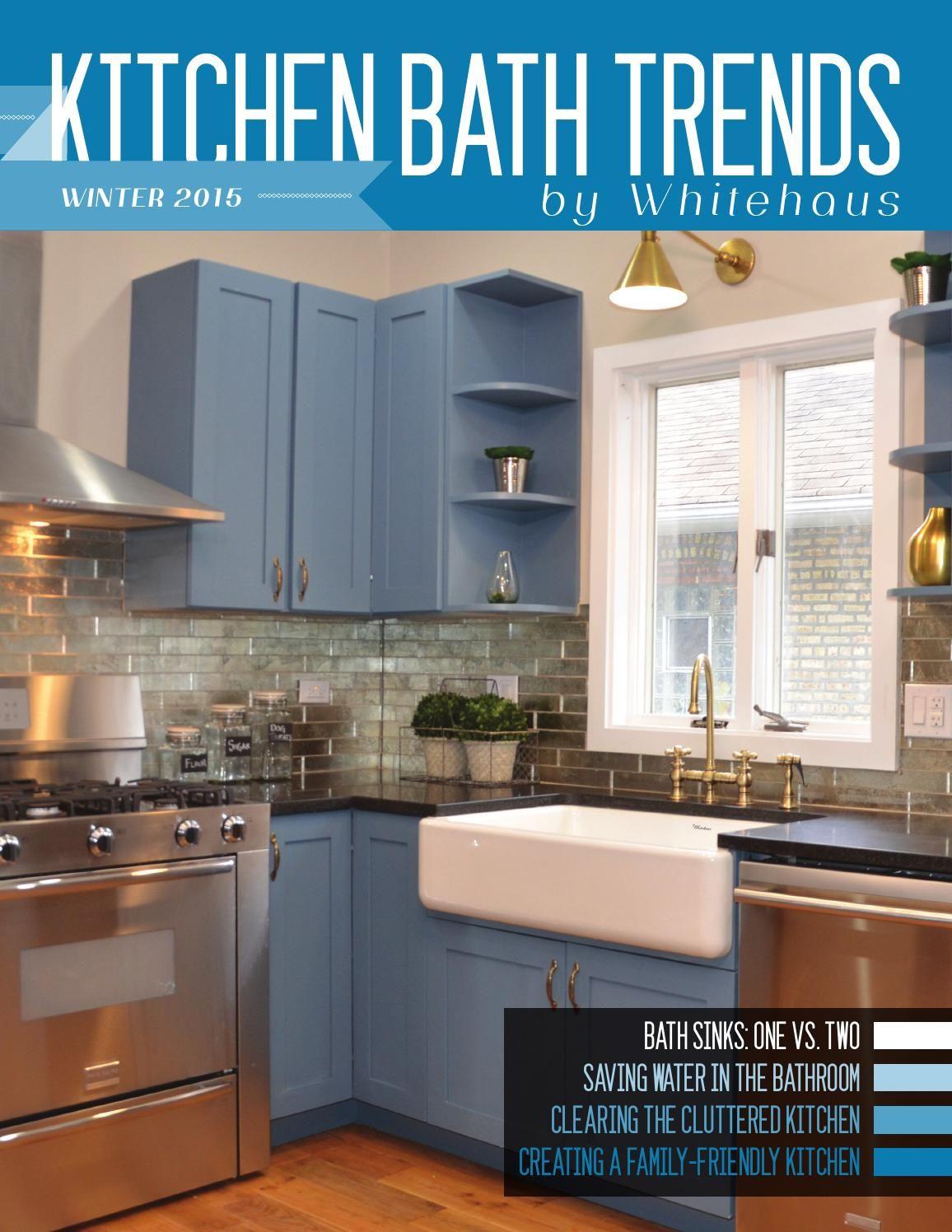 Kitchen Bath Trends Magazine Kitchen Bath Trends Magazine