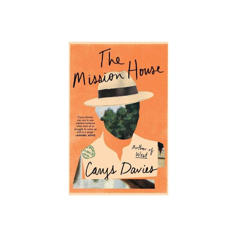 The Mission House by Carys Davies Hardcover