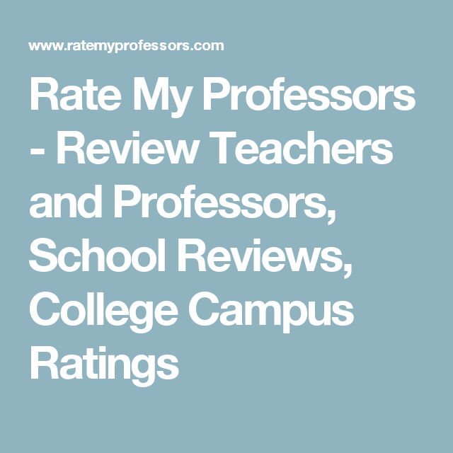 rate my professors review teachers and professors school reviews