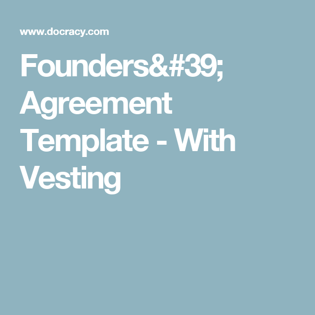 Founders Agreement Template With Vesting Vesting Agreements