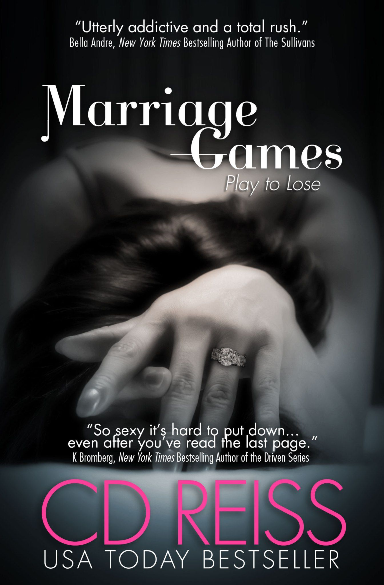 """MarriageGamesby CD Reiss Publication date:October 25th  """"Marriage Games is a gorgeously intense story! Adam is my favorite kind of dominant…he lives and breathes absolute control.&…"""