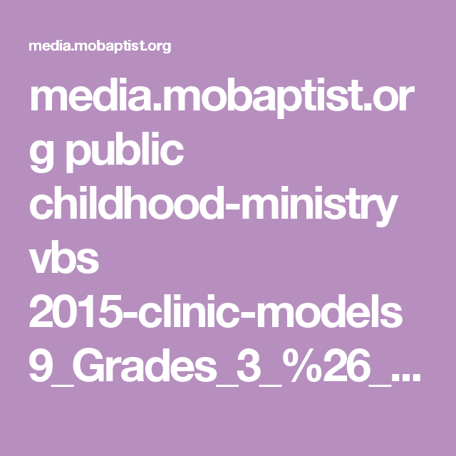 media.mobaptist.org public childhood-ministry vbs 2015-clinic-models 9_Grades_3_%26_4_Bible_Study.pdf