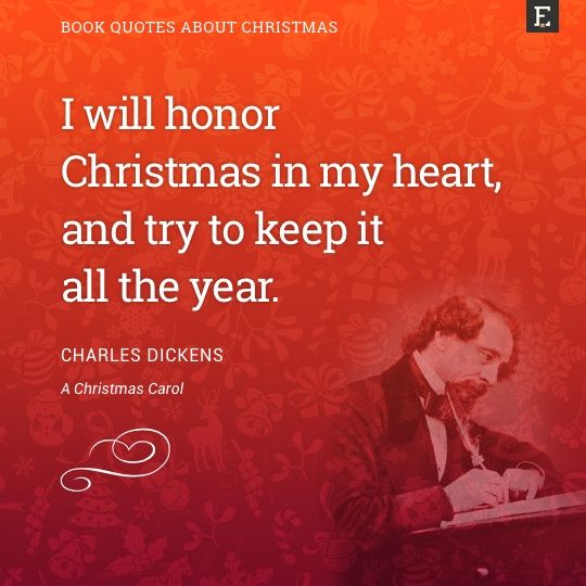 20 Greatest Christmas Quotes From Literature Book Quotes Inspirational Quotes Christmas Quotes