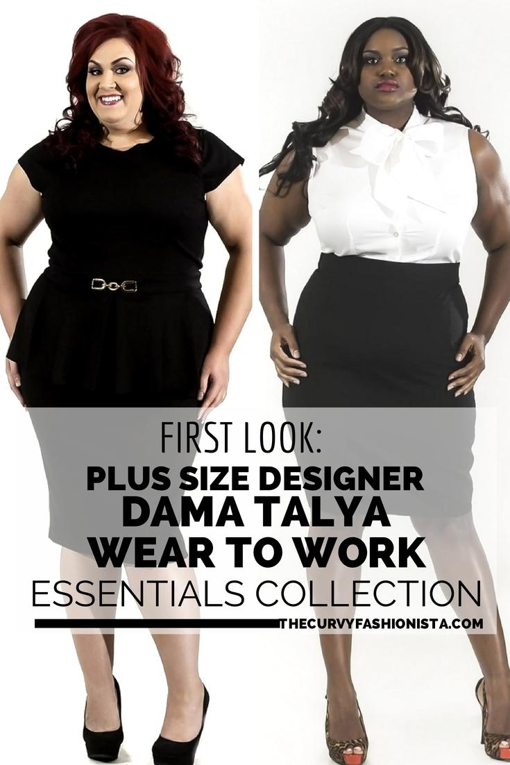 First Look: Designer Dama Talya- Plus Size Wear to Work Essentials ...