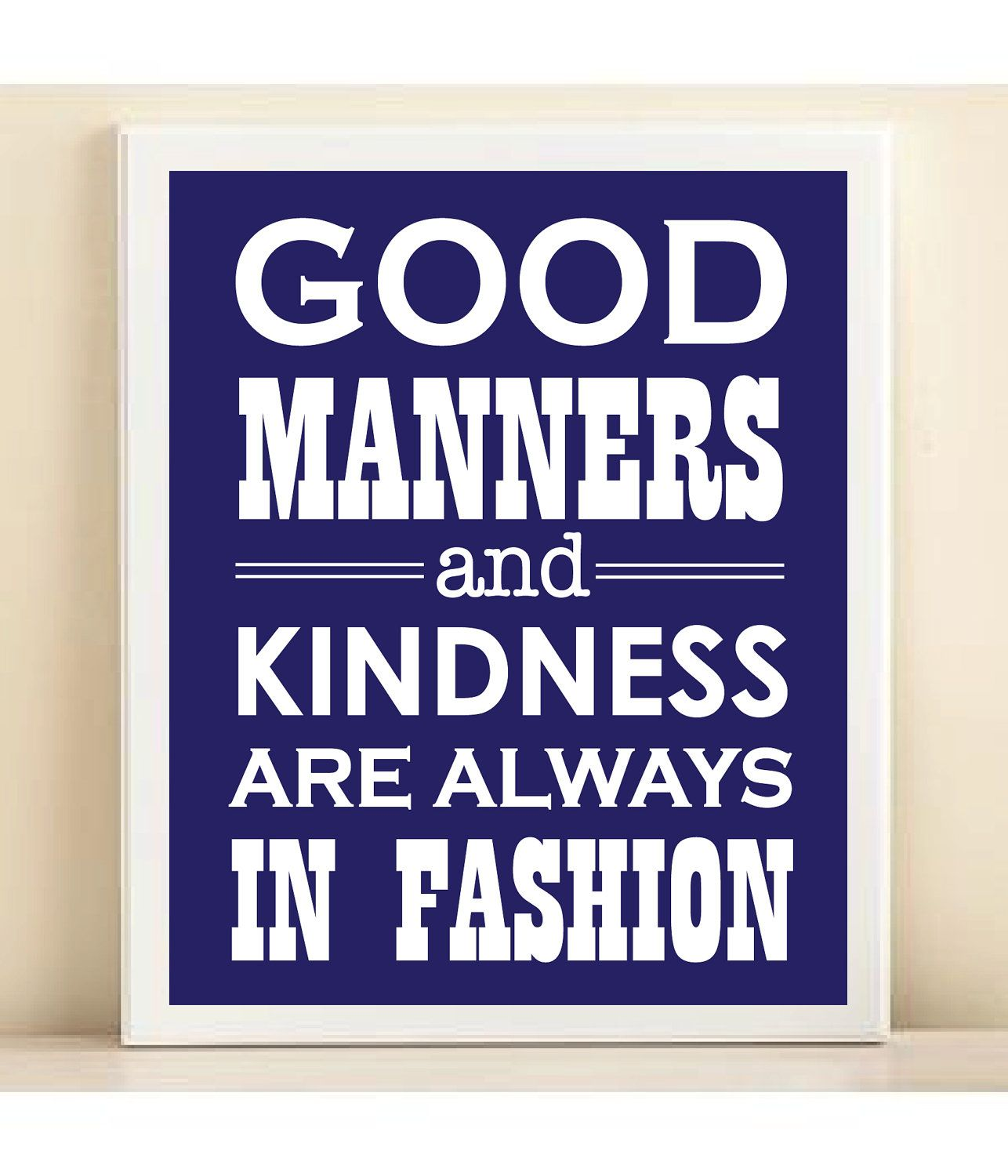 Good manners & kindness