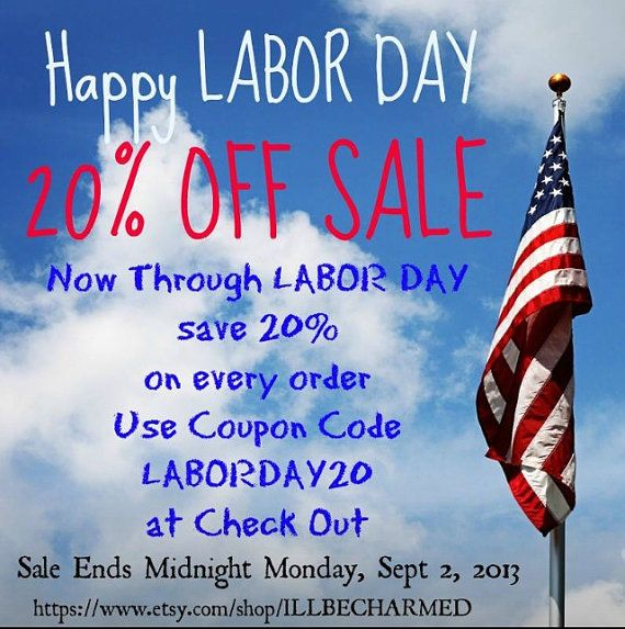Labor Day Sale Now Through LABOR DAY save 20 on by ILLBECHARMED, $1.00