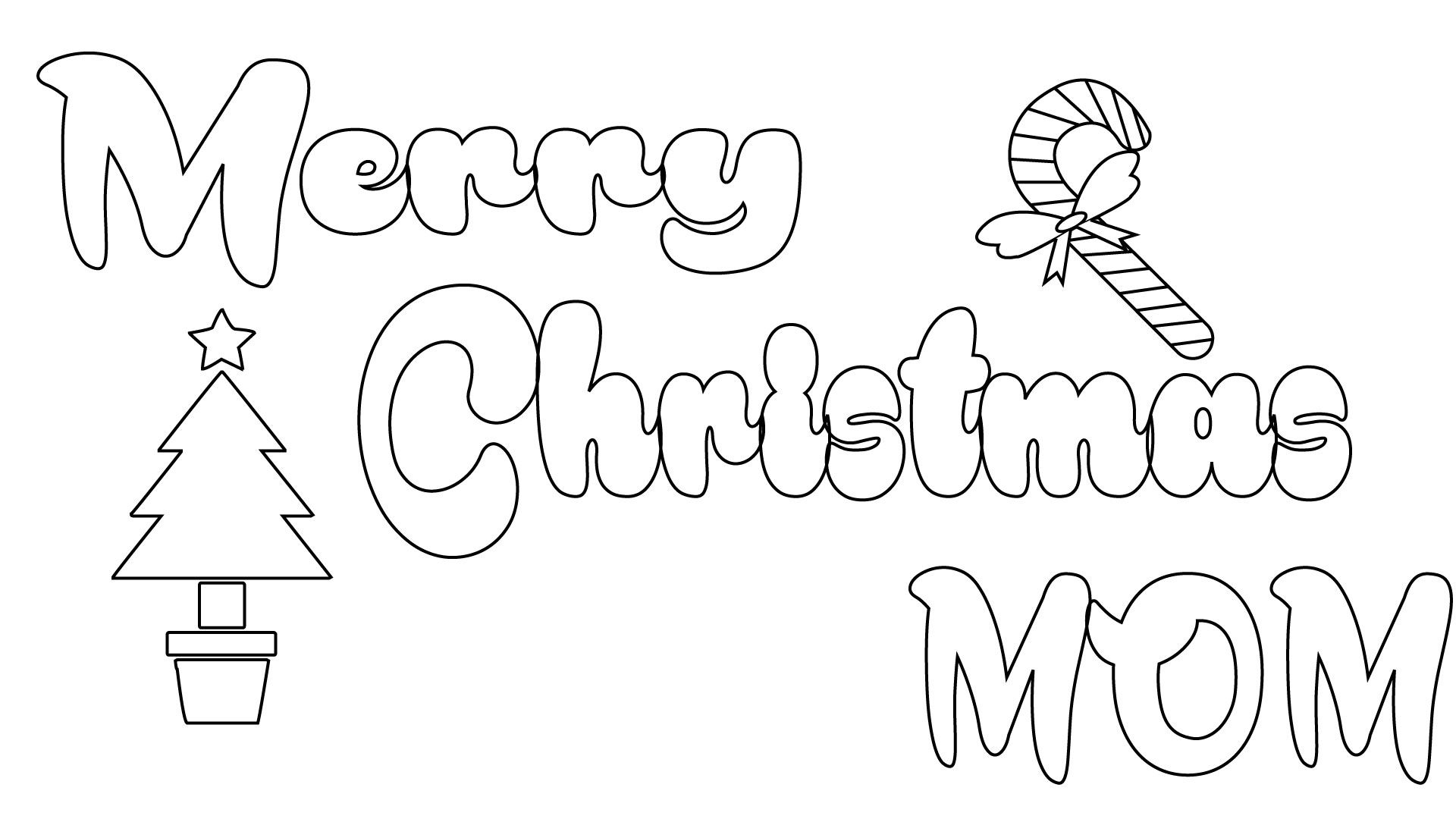 Printable Merry Christmas Coloring Pages For Kids Adults And Mom 2019 Merry Christmas Coloring Pages Mom Coloring Pages Christmas Coloring Pages