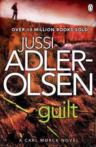 Guilt Department Q 4 Amazon Co Uk Jussi Adler Olsen Books With Images Guilt Career Of Evil Books