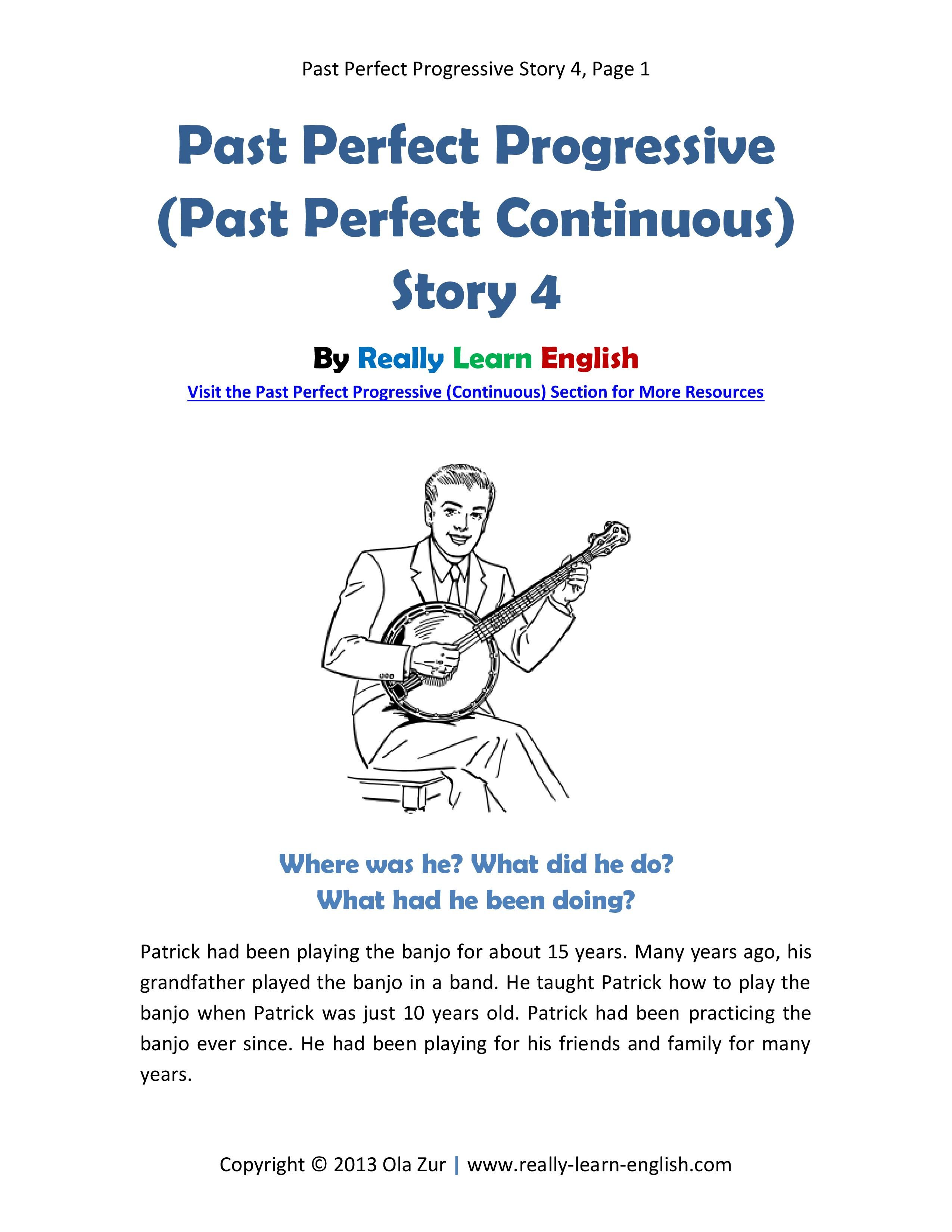 Free Printable Short Story With Worksheets To Practice The Past Perfect Progressive Continuous Te English Reading Reading Comprehension Lessons Learn English