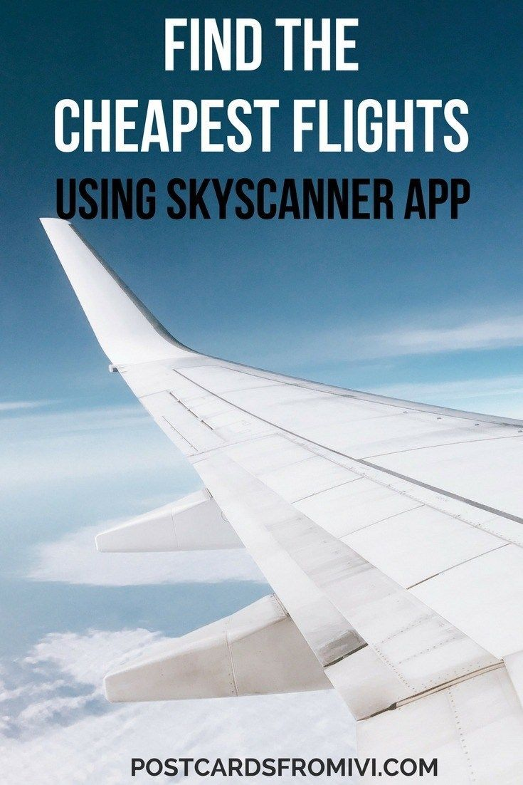 How to find cheap flights with Skyscanner app Cheap