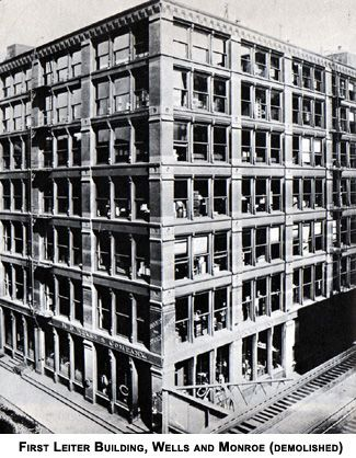 First Leiter Building William Le Baron Jenney Architect