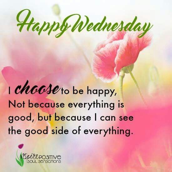 Happy wednesday quotes, Wednesday morning quotes