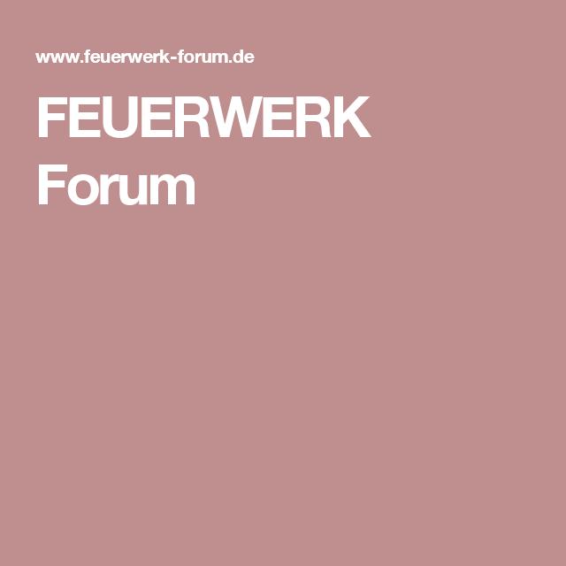 FEUERWERK Forum