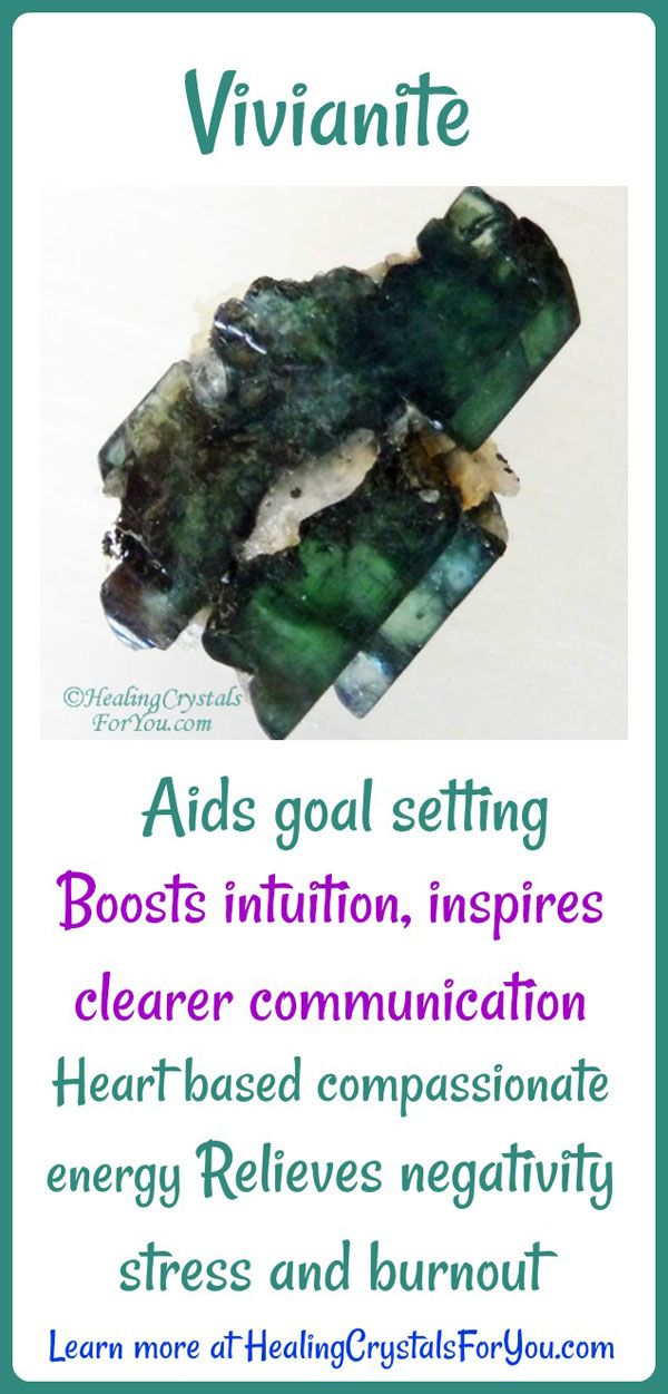 Vivianite aids goal setting Relieves stress and burnout Inspires clearer communication Boosts intuition.