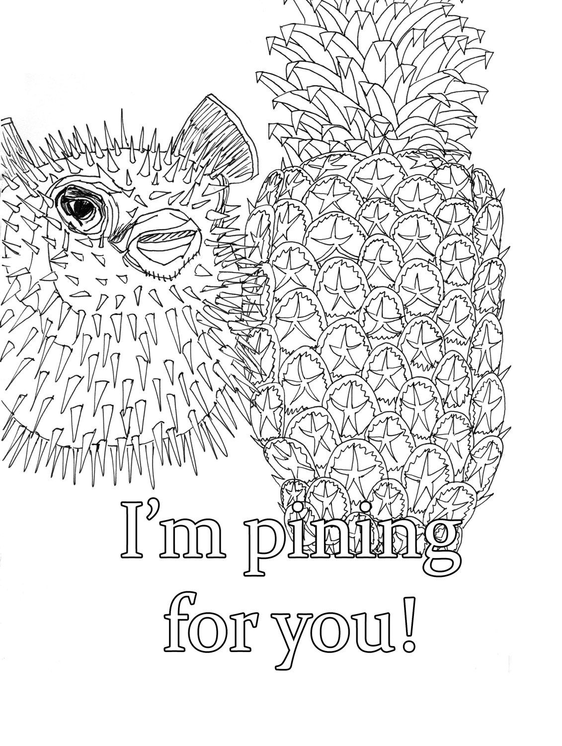 Pufferfish and Pineapple - I\'m pining for you! - Color Your Own ...