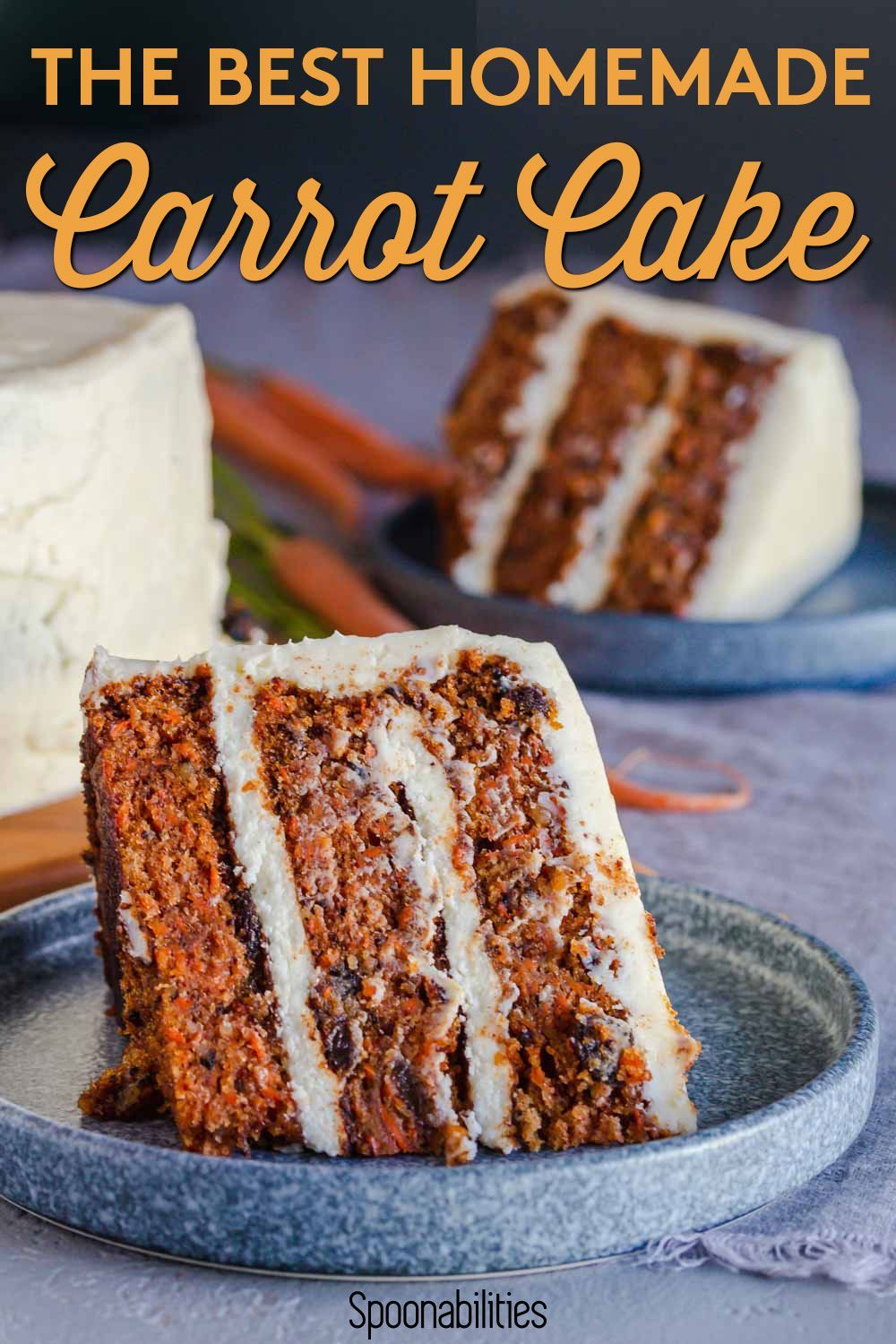 Best Carrot Cake Recipe With Cream Cheese Frosting In 2021 Carrot Cake Recipe Homemade Recipes Dessert Easy Homemade Desserts