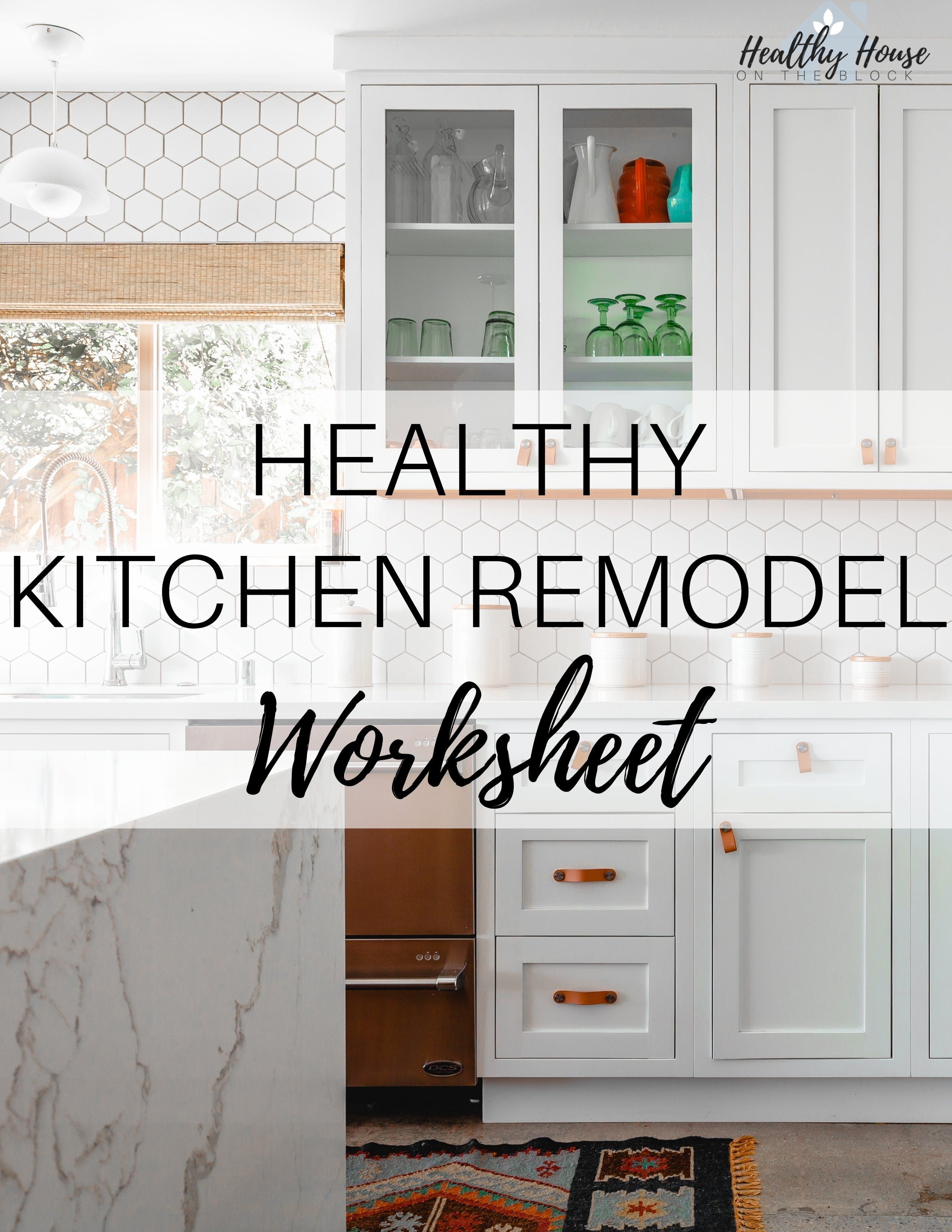 Non Toxic Kitchen Update Ideas Plus A Printable Guide