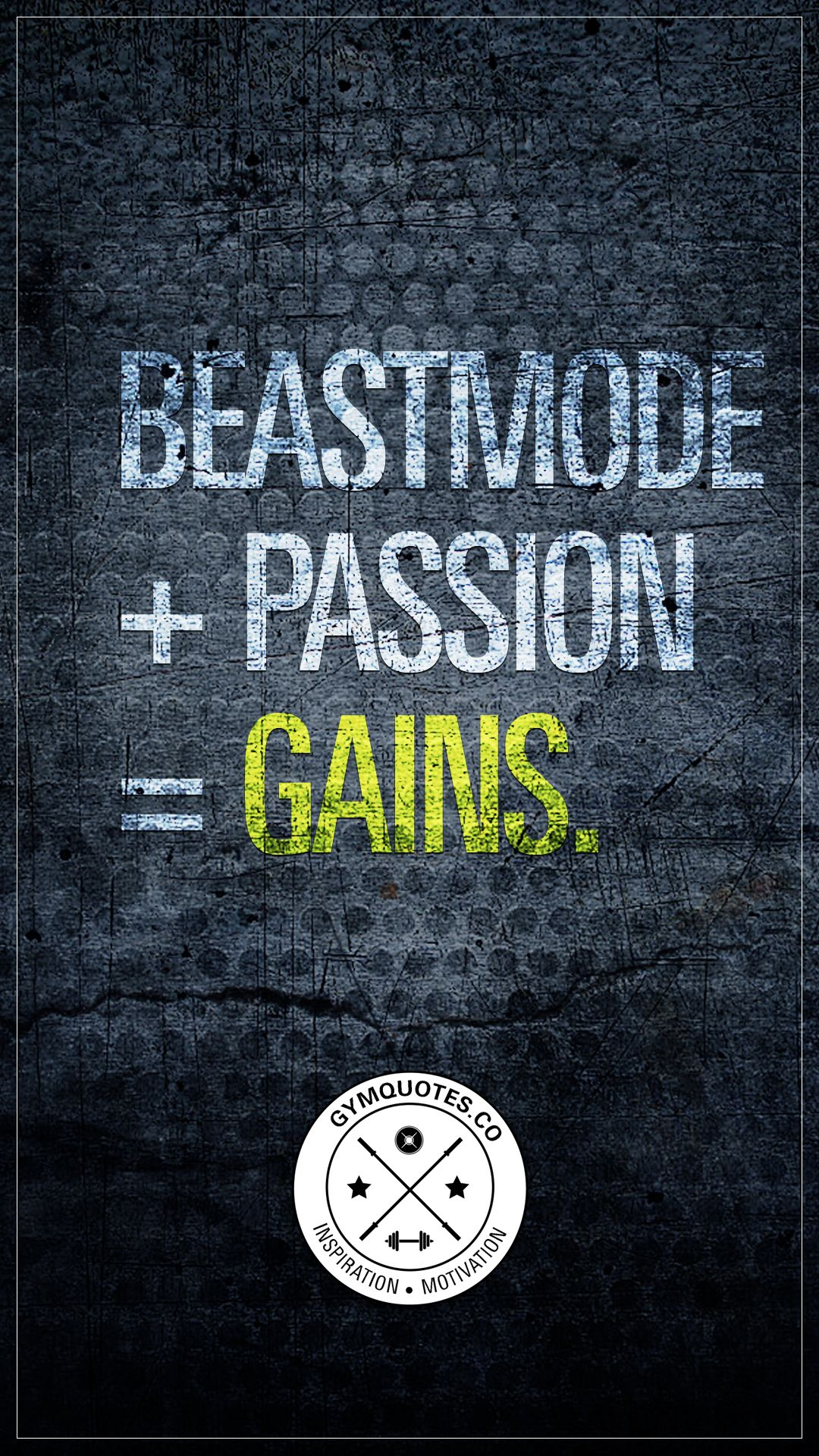 Beast mode + passion = gains.