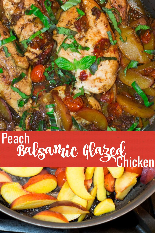 Peach Balsamic Glazed Chicken Recipe In 2020 Balsamic Chicken Recipes Balsamic Glazed Chicken Recipes