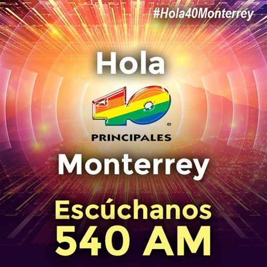 Hola 40 Monterrey.