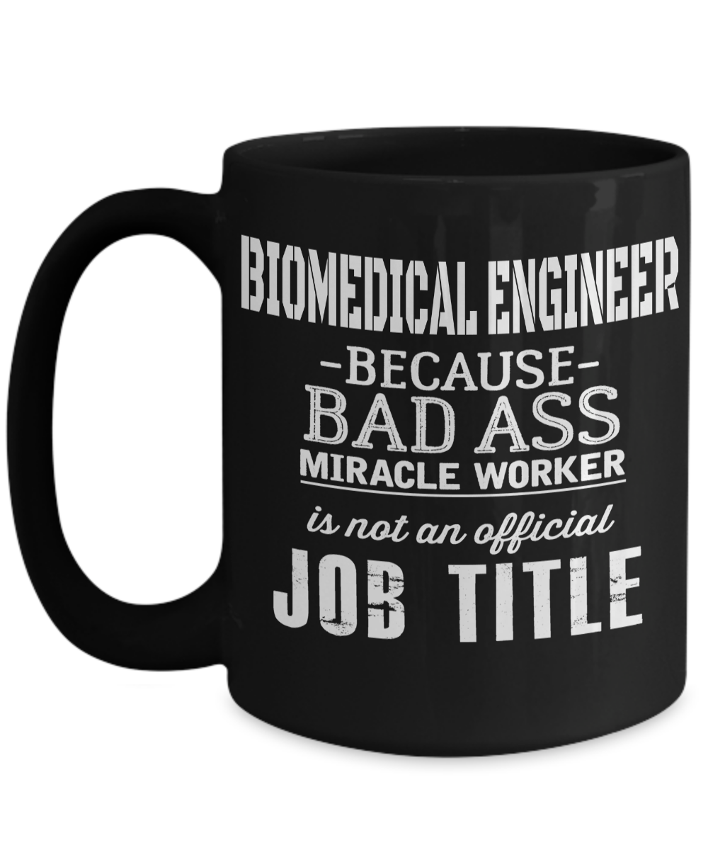 funny biomedical engineering gifts - biomedical engineer
