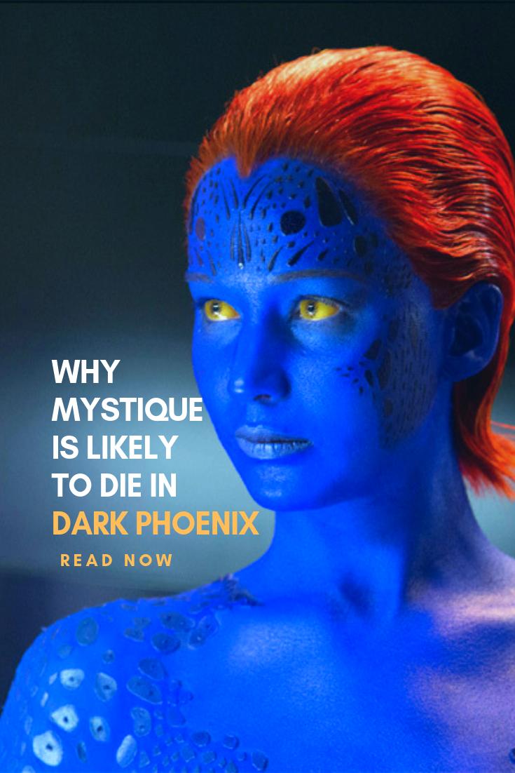 Why Mystique Is Likely To Die In Dark Phoenix Jennifer Lawrence Mystique Mystique Marvel Mystique Xmen
