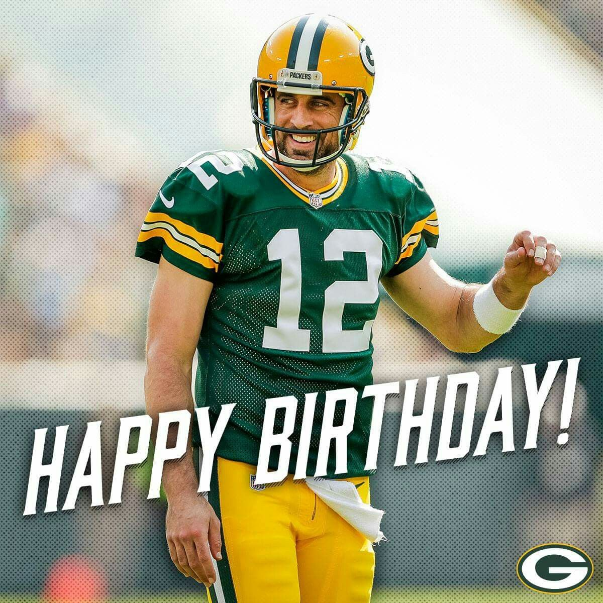 Happy Birthday Green Bay Packers Packers Aaron Rodgers