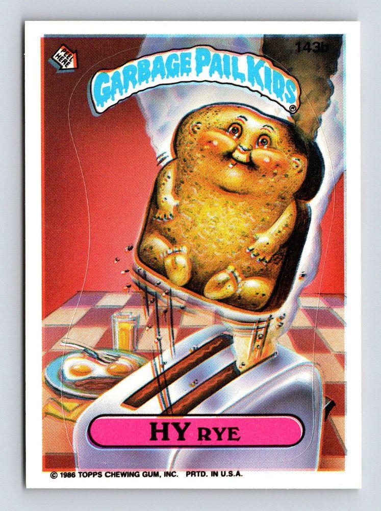 1986 Garbage Pail Kids Original Series 143b Hy Rye Topps Trading Card Garbage Pail Kids Topps Trading Cards Cabbage Patch Kids Dolls