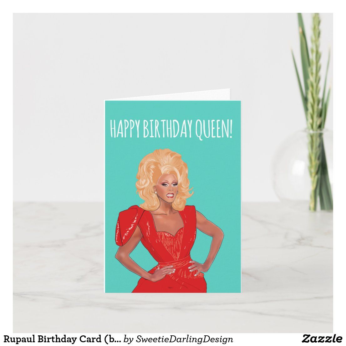 Rupaul Birthday Card Blank Inside Birthday Cards Cards Custom Greeting Cards