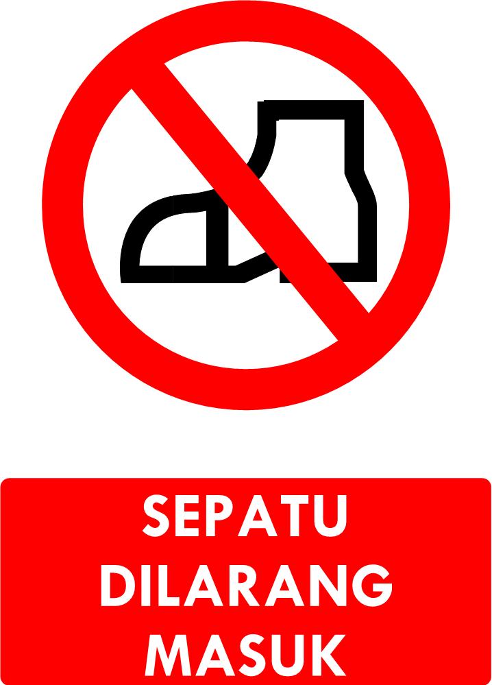 Rambu Sepatu Dilarang Masuk