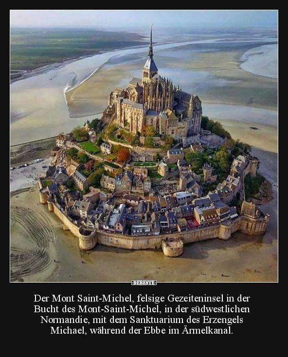 Der Mont Saint-Michel, felsige Gezeiteninsel in der.. | Lustige Bilder, Sprüche, Witze, echt lustig