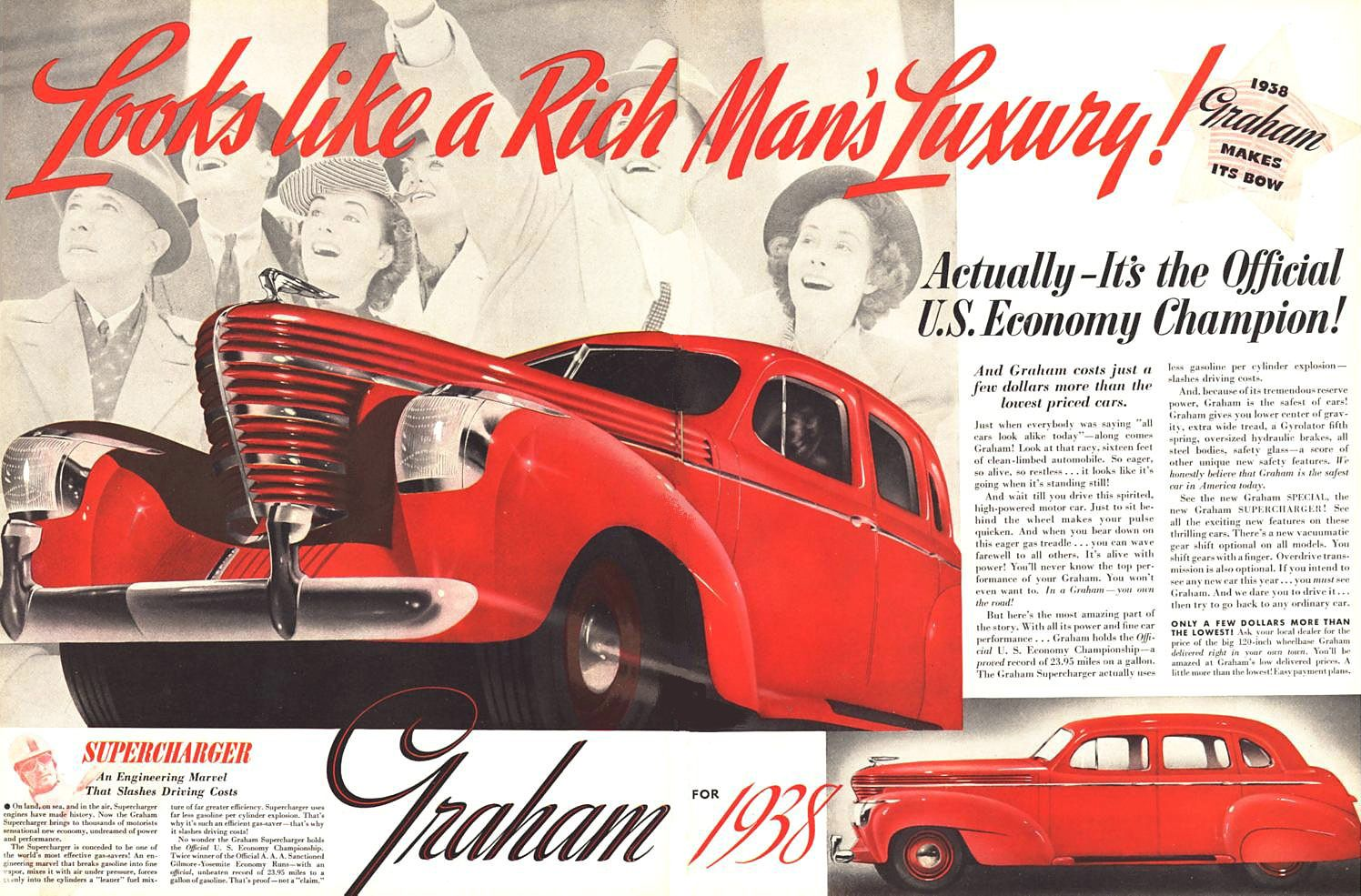 """Amos Northup of Murray Body was hired to design the 1938 model, but his death caused the final design to be completed by Graham engineers. The new model was introduced with the slogan """"Spirit of Motion"""". The fenders, wheel openings and grille all appeared to be moving forward. The design was widely praised by the American press and designers. It also won the Concours d'Elegance in Paris. Note how the cheering people in the advertisement are looking into the distance where the car is heading."""