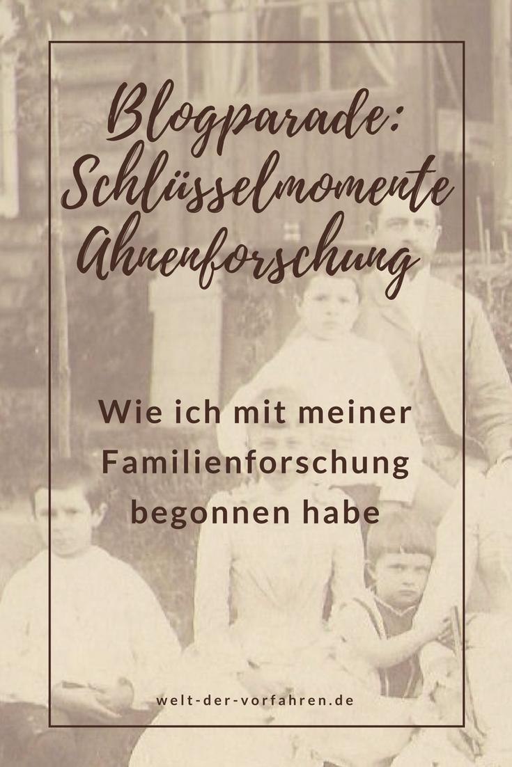 Blogparade: Schlüsselmomente Ahnenforschung   Genealogie Ahnenforschung Familienforschung Vorfahren