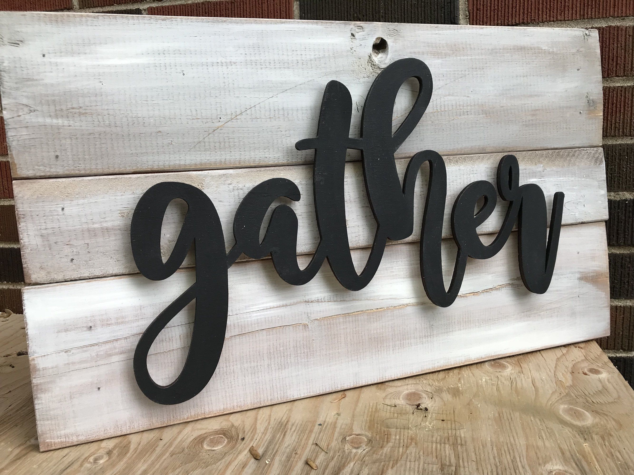 Gather Farmhouse Inspired Wood Sign With 3d Letters White Washed Distressed Ready To Ship Rustic Decor Wall Hanging Free Shipping Wooden Pallet Signs Wood Signs Rustic Decor