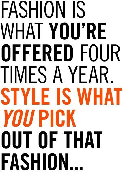 Fashion + Style Quote
