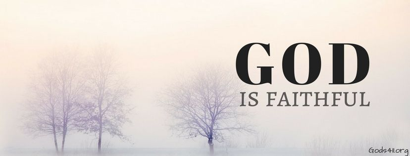 God Is Faithful Christian Facebook Cover Cover Photo Quotes