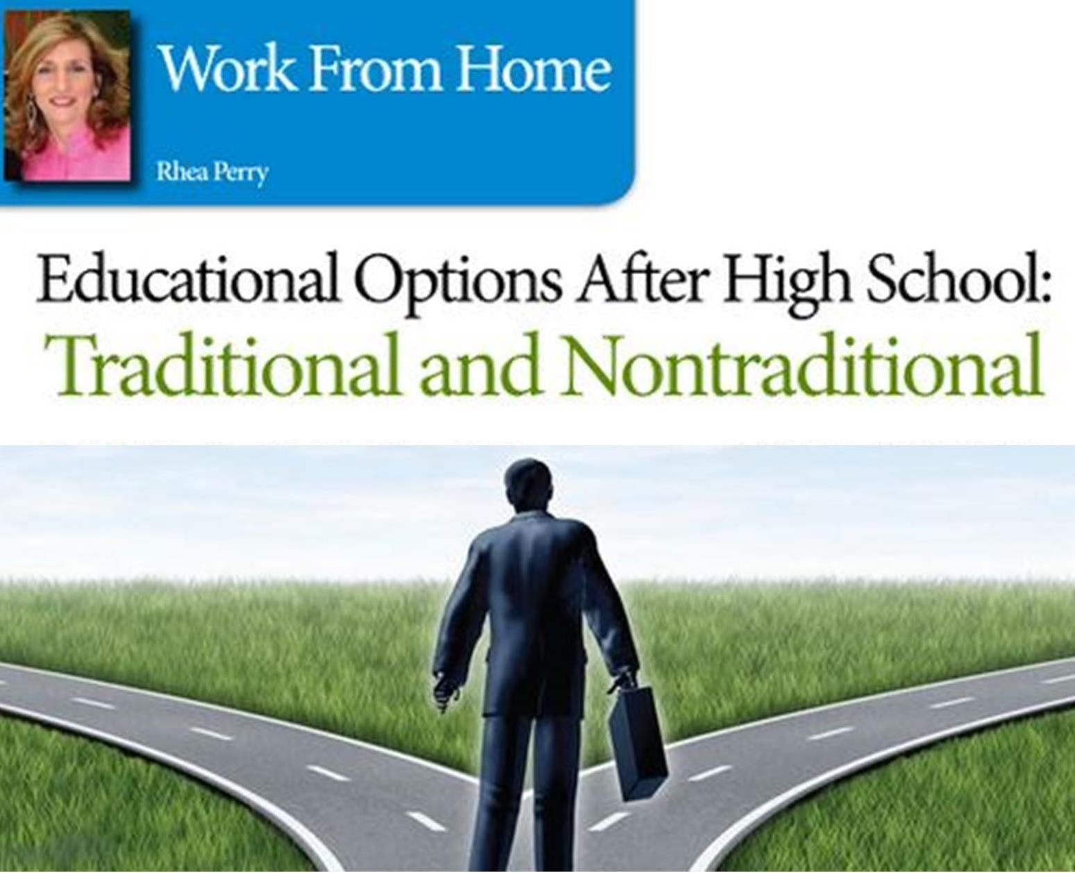 Educational Options after High School: Traditional and ...