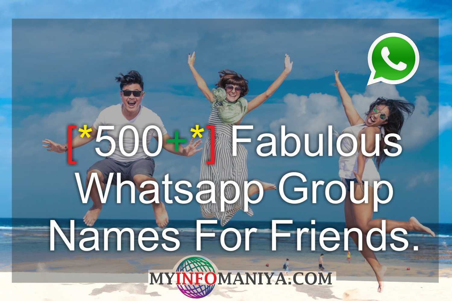 Best Whatsapp Group Names For Friends Funny Whatsapp Group Names