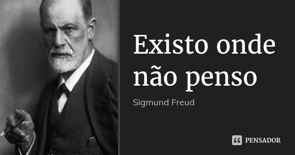 Sigmund Freud Frases Inspiracionais Citacoes De Psicologia Frases Motivacionais