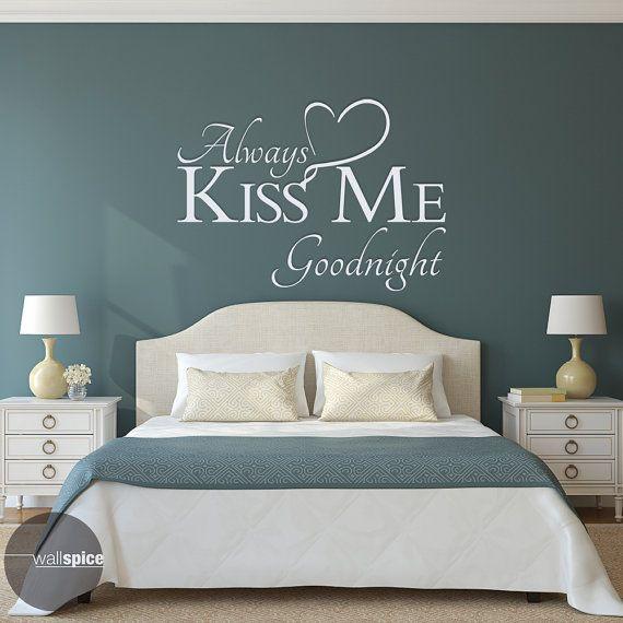 Always Kiss Me Goodnight Vinyl Wall Decal Sticker | Home | Pinterest ...