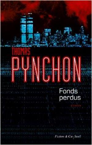 Thomas Pynchon - Fonds perdus