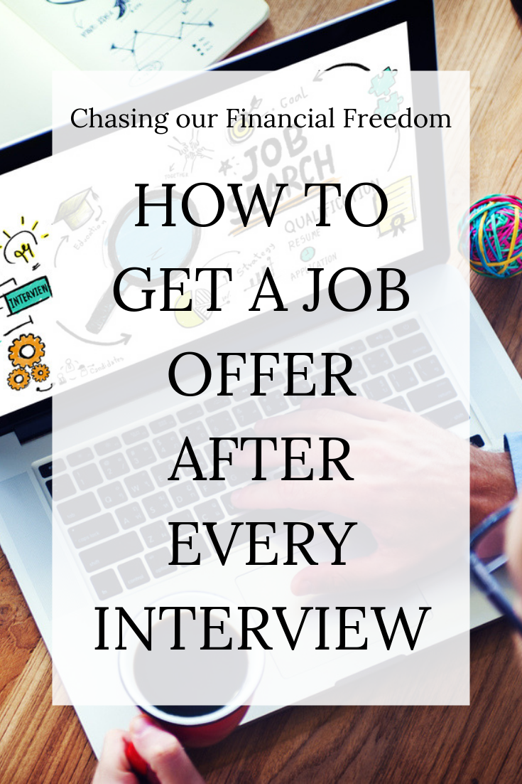 How to ace any job interview and ensure a job offer to your dream job.